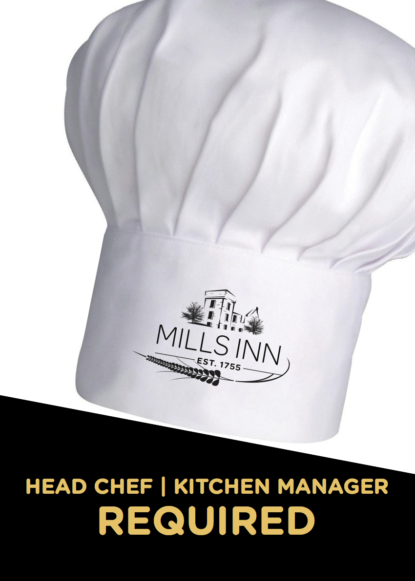 Head Chef Job Mills Inn